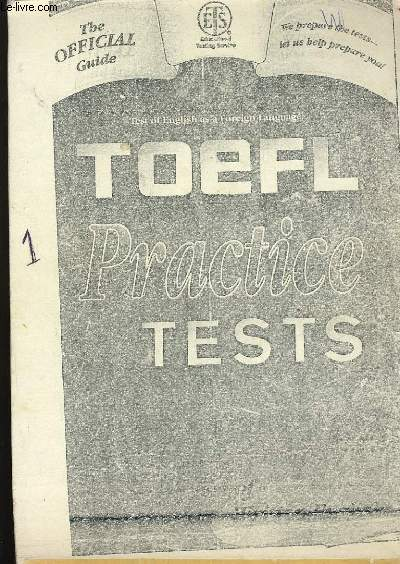 TEST OF ENGLISH AS A FOREIGN LANGUAGE. TOEFL PRACTICE TESTS.