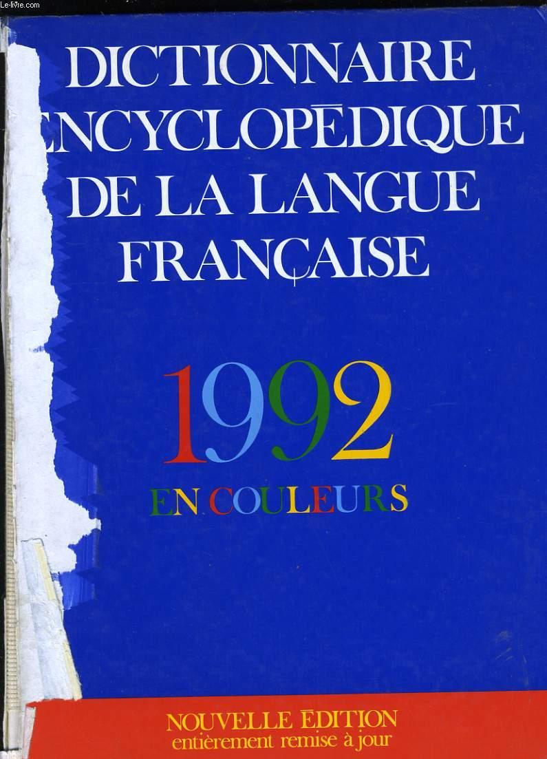 DICTIONNAIRE ENCYCLOPEDIQUE DE LA LANGUE FRANCAISE.