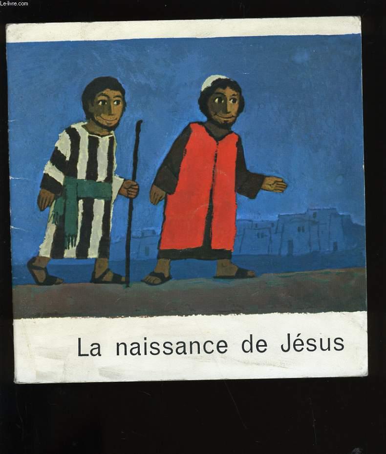 LA NAISSANCE DE JESUS.