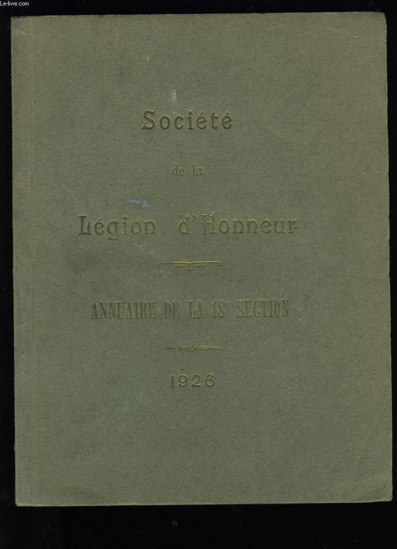 ANNUAIRE DE LA SOCIETE DE LA LEGION D'HONNEUR. ANNUAIRE DE LA 18 EME SECTION.