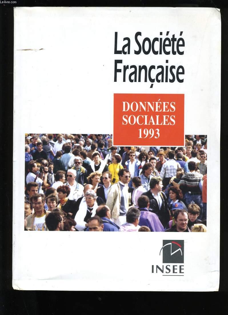 LA SOCIETE FRANCAISE, DONNEES SOCIALES, 1993