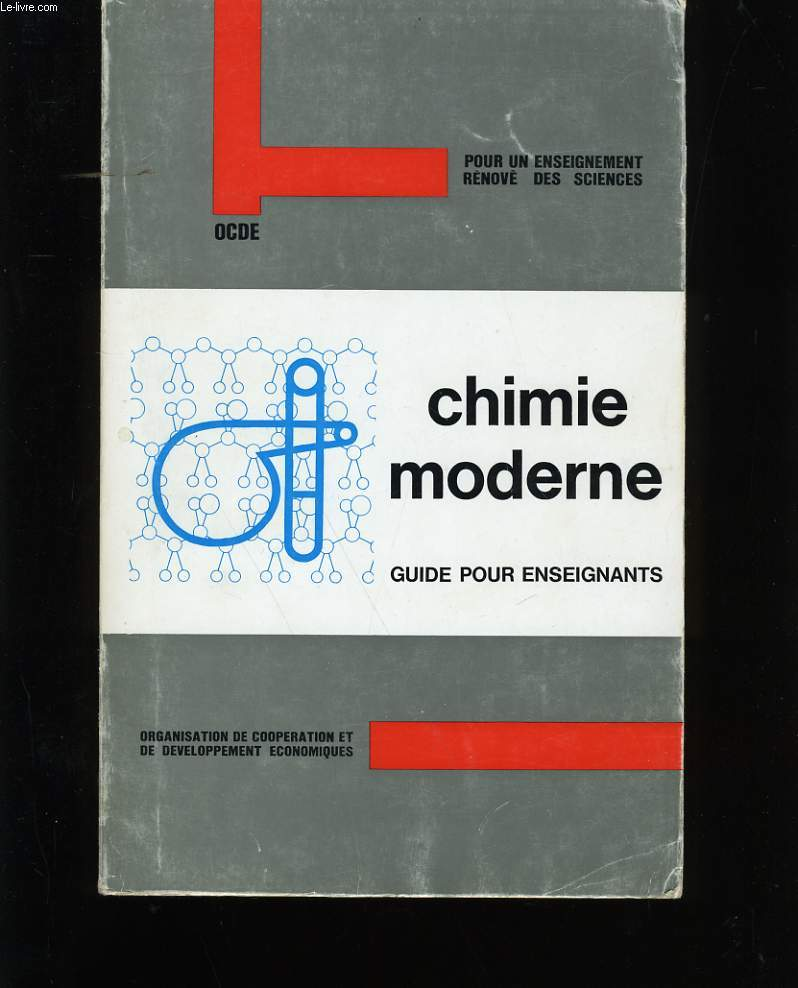 CHIMIE MODERNE. GUIDE POUR ENSEIGNANT.