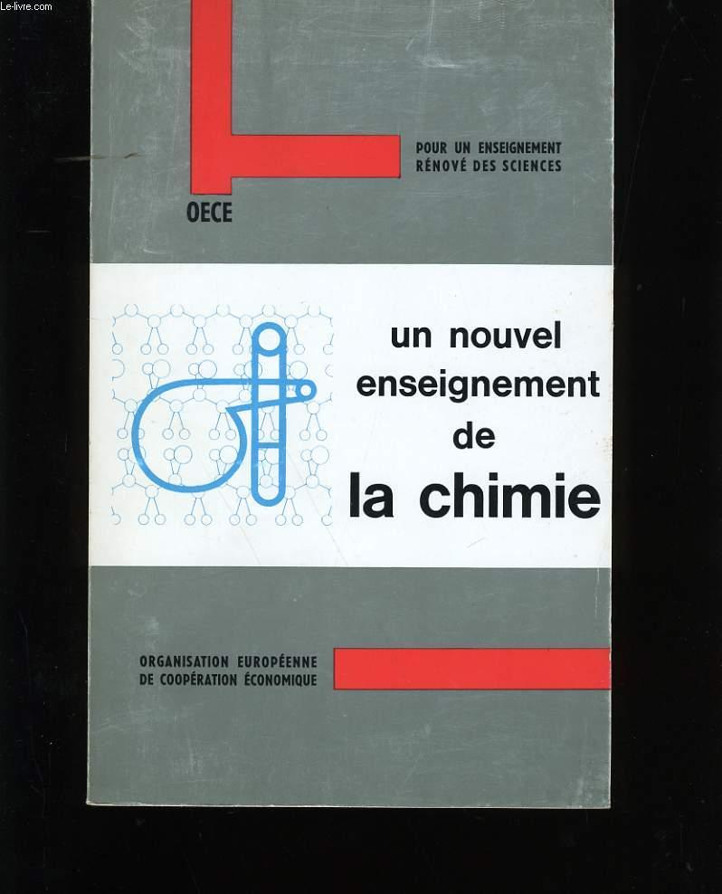 UN NOUVEL ENSEIGNEMENT DE LA CHIMIE.