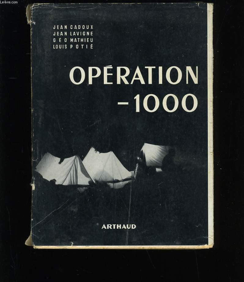 OPERATION - 1 000.