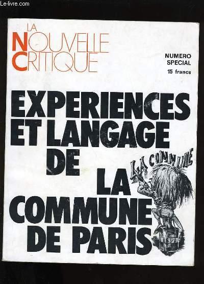 LA NOUVELLE CRITIQUE. NUMERO SPECIAL. EXPERIENCES ET LANGAGE DE LA COMMUNE DE PARIS.