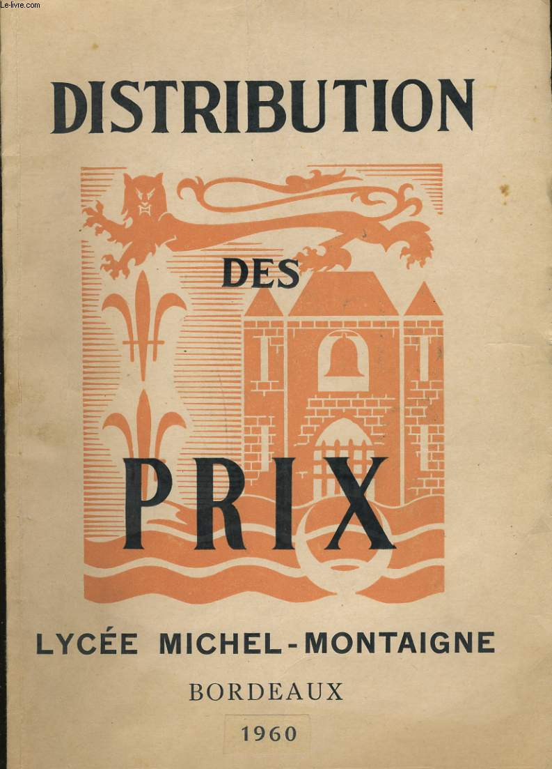DISTRIBUTION DES PRIX. LYCEE MICHEL MONTAIGNE. BORDEAUX 1960.