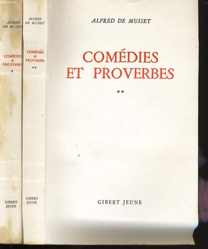 COMEDIES ET PROVERBES. EN 2 TOMES.
