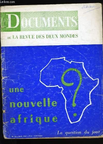 LES DOCUMENTS DE LA REVUE DES DEUX MONDES. N° 26.