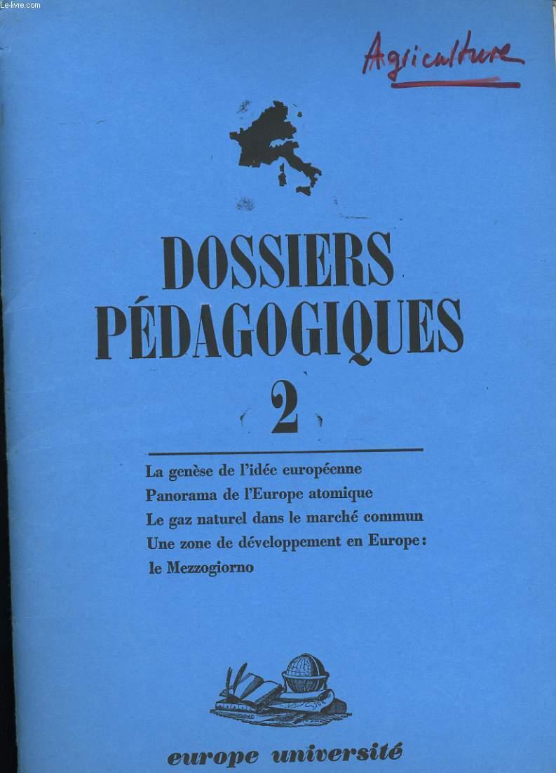 DOSSIERS PEDAGOGIQUES 2 .
