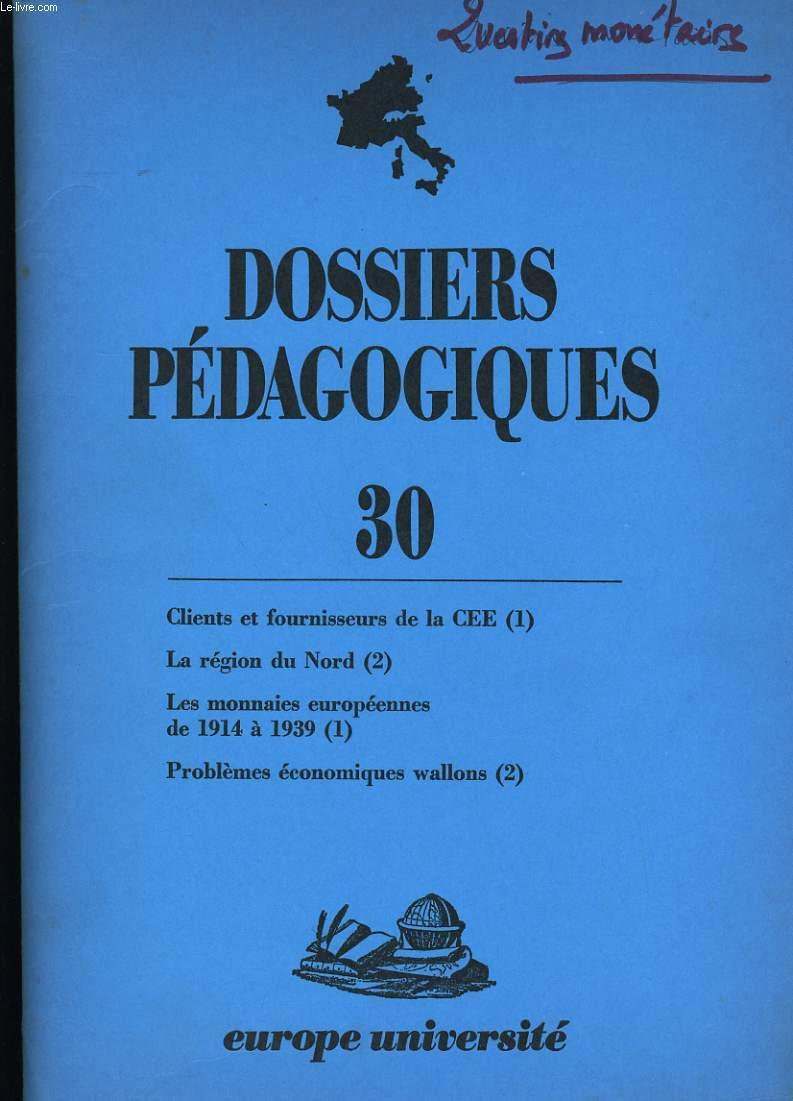 DOSSIERS PEDAGOGIQUES N° 30 .