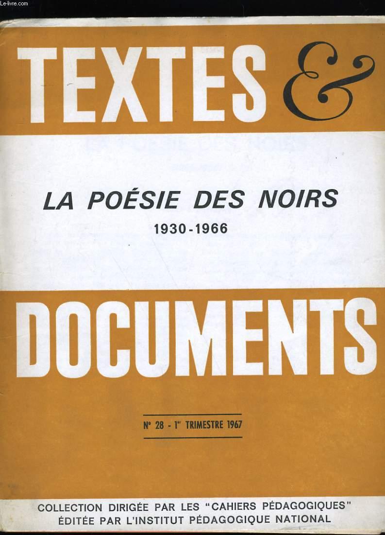 TEXTES ET DOCUMENTS. LA POESIE DES NOIRS. 1930-1966. N° 28.