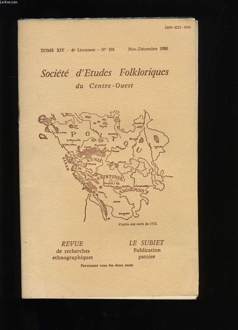 SOCIETE D'ETUDES FOLKLORIQUES DU CENTRE-OUEST. TOME XIV. N° 101.