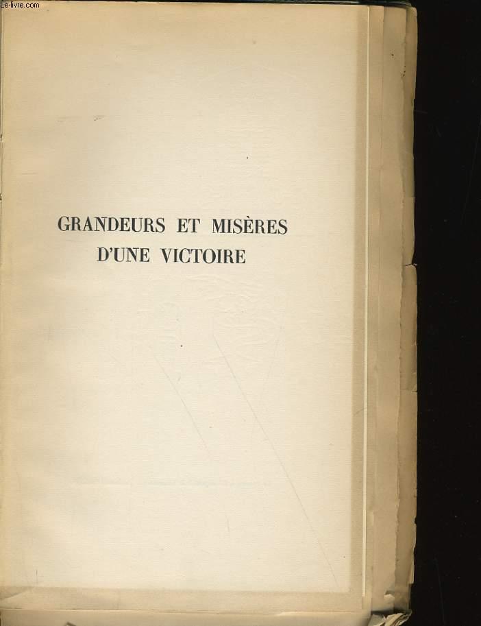 GRANDEURS ET MISERES D'UNE VICTOIRE.