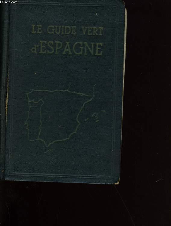LE GUIDE VERT D'ESPAGNE.