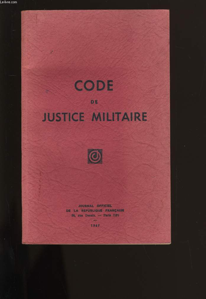 CODE DE JUSTICE MILITAIRE.