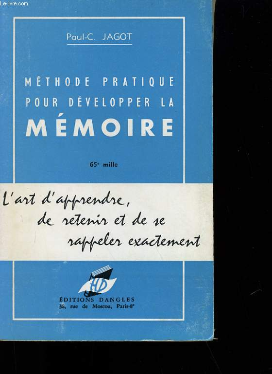 METHODE PRATIQUE POUR DEVELOPPER LA MEMOIRE.