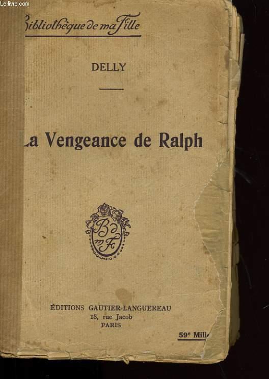 LA VENGEANCE DE RALPH.