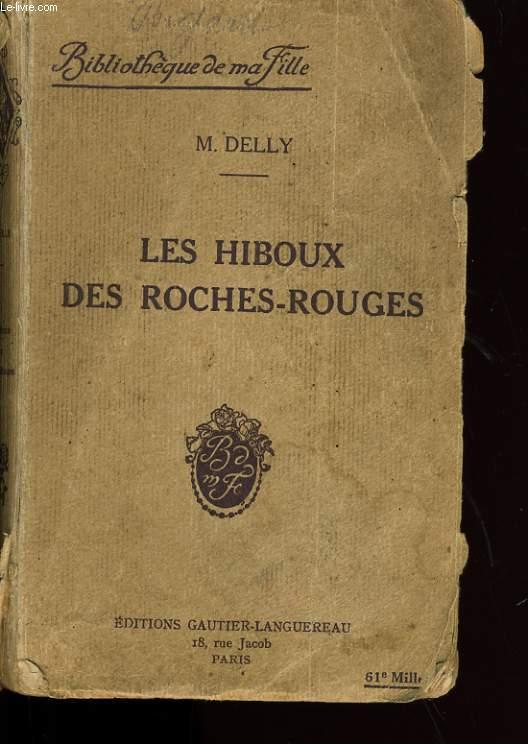 LES HIBOUX DES ROCHES - ROUGES.