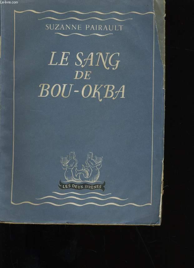 LE SANG DE BOU-OKBA.