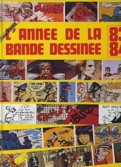 L'ANNE DE LA BANDE DESSINE 1983 - 1984.