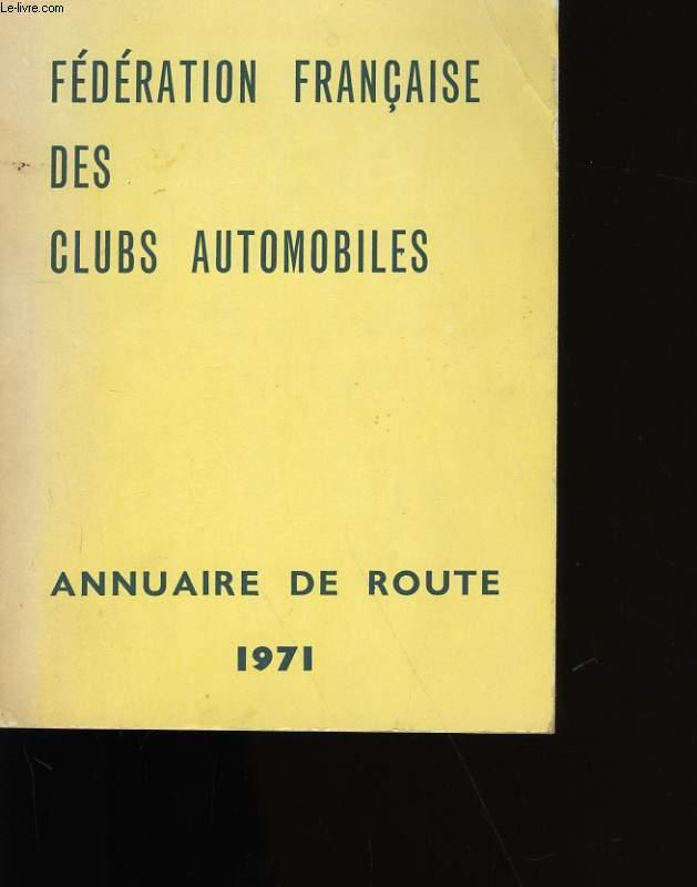 FEDERATION FRANCAISE DES CLUBS AUTOMOBILES. ANNUAIRE DE ROUTE.