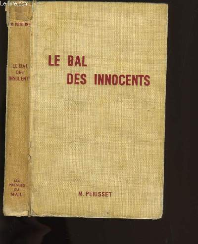 LE BAL DES INNOCENTS.