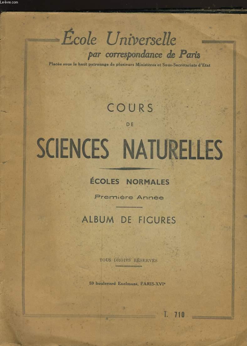 COURS DE SCIENCES NATURELLES. ECOLES NORMALES. PREMIERE ANNEE. ALBUM DE FIGURES.
