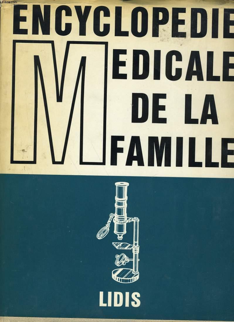 ENCYCLOPEDIE MEDICALE DE LA FAMILLE. TOME 3.
