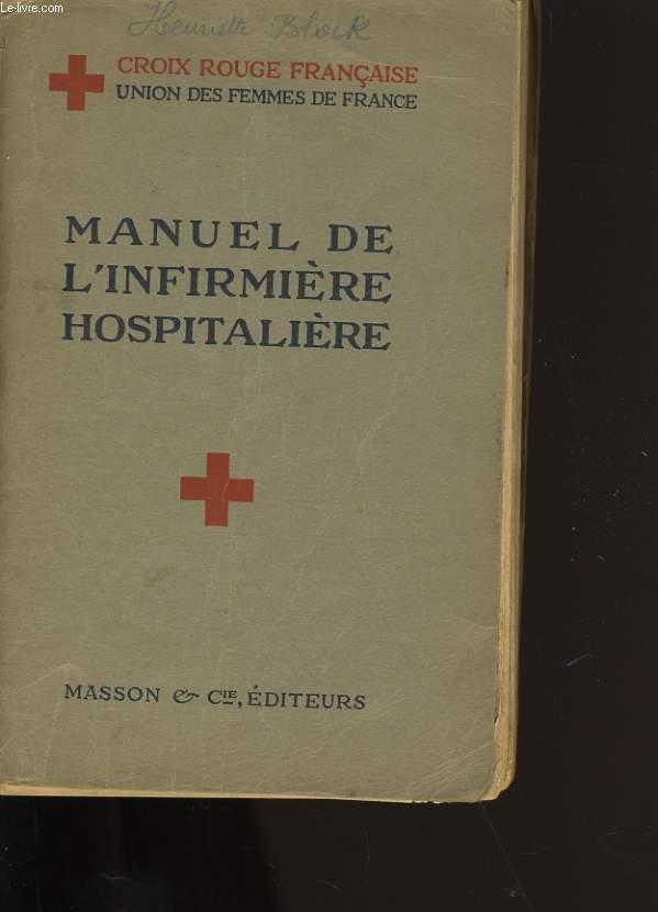 MANUEL DE L'INFIRMIERE HOSPITALIERE.