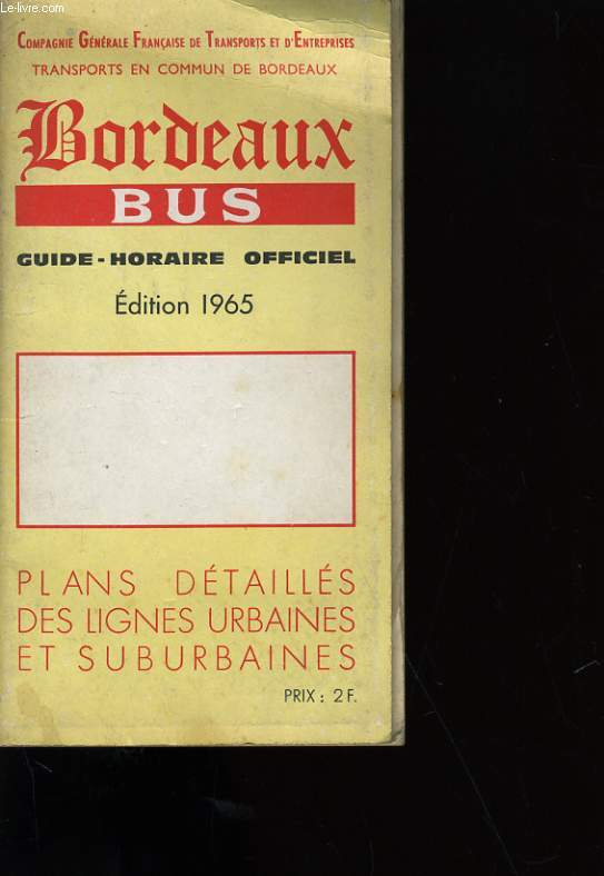 BORDEAUX BUS. GUIDE, HORAIRE OFFICIEL. 1965.