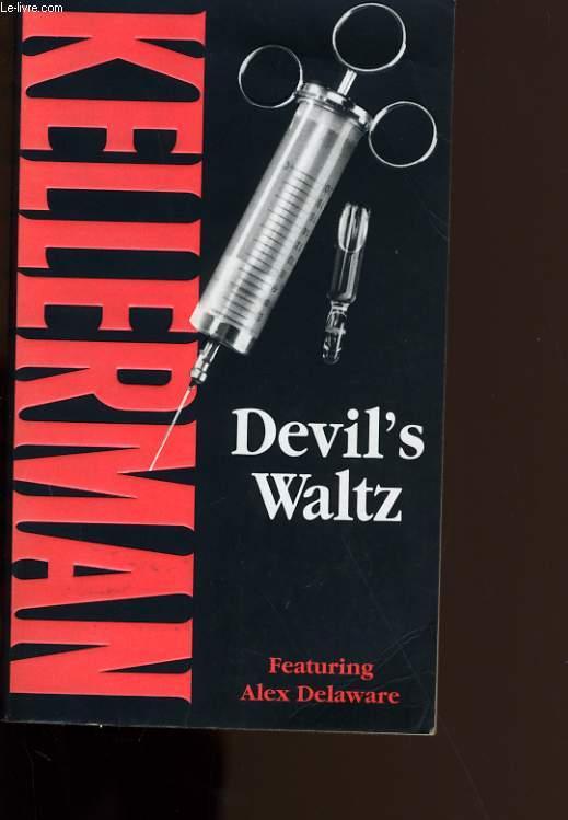 DEVIL'S WALTZ.