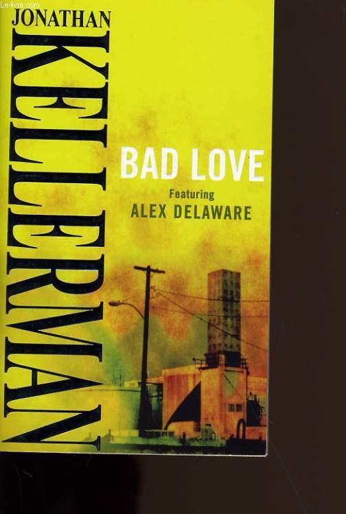 BAD LOVE.