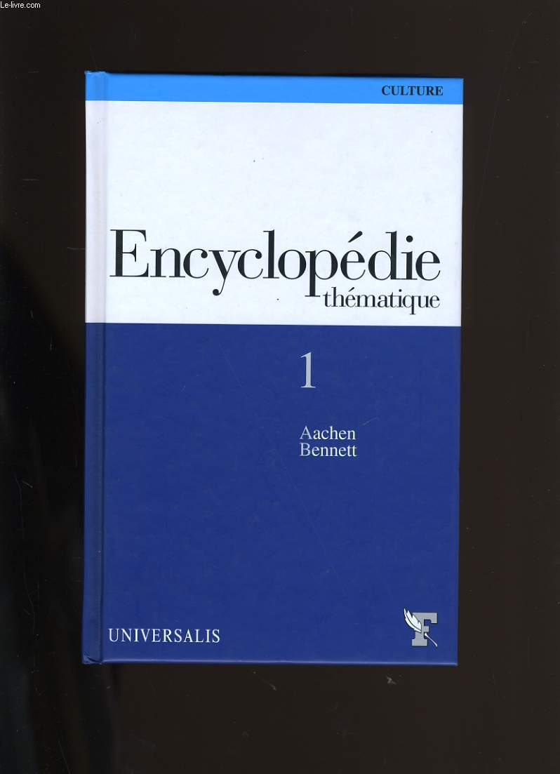 ENCYCLOPEDIE THEMATIQUE N° 1.