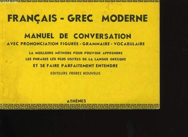 FRANCAIS-GREC MODERNE. MANUEL DE CONVERSATION.