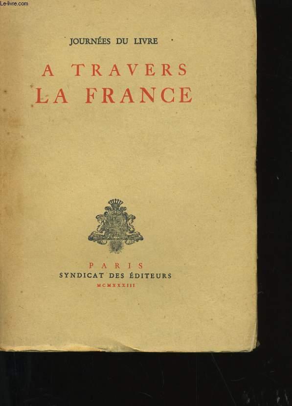 A TRAVERS LA FRANCE.