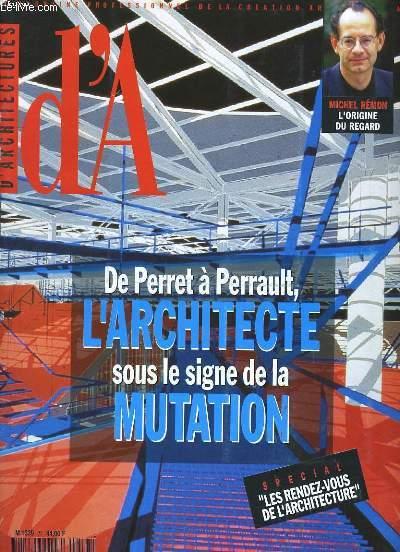 D'ARCHITECTURE. LE MAGAZINE PROFESSIONNEL DE LA CREATION ARCHITECTURALE. N° 77.