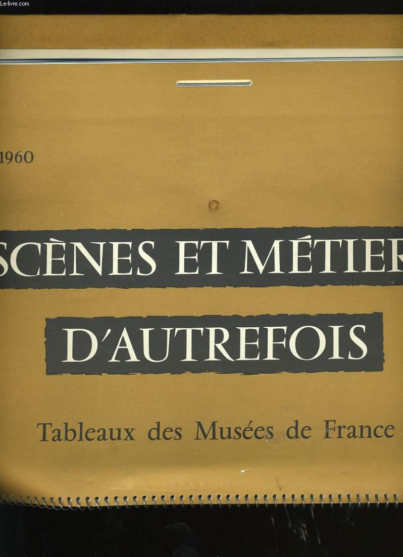 CALENDRIER ESSO 1960. SCENES ET METIERS D'AUTREFOIS.