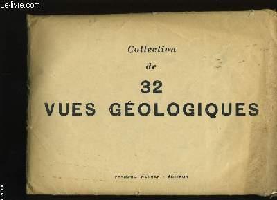 COLLECTION DE 32 VUES GEOLOGIQUES.