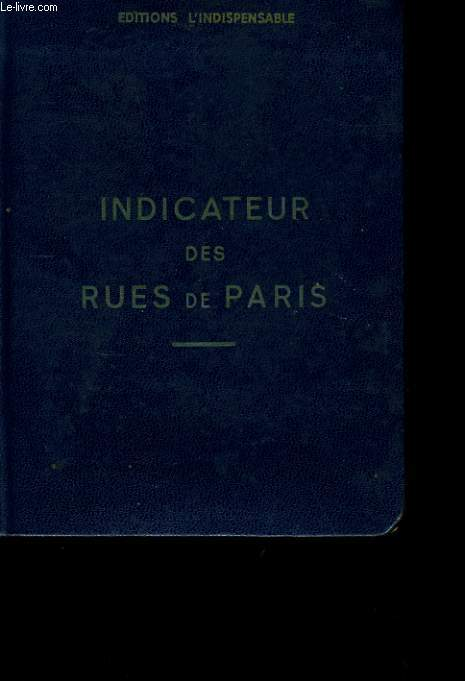 INDICATEUR DES RUES DE PARIS.
