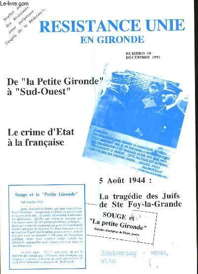 RESISTANCE UNIE EN GIRONDE. LE MAGAZINE DES ANNEES 40 - 44. N° 18.