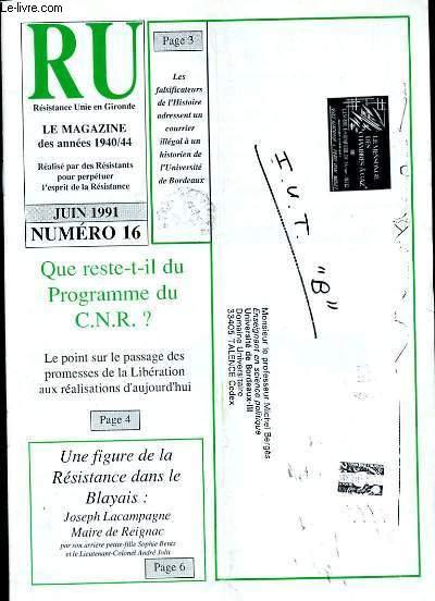RESISTANCE UNIE EN GIRONDE. LE MAGAZINE DES ANNEES 40 - 44. N° 16.