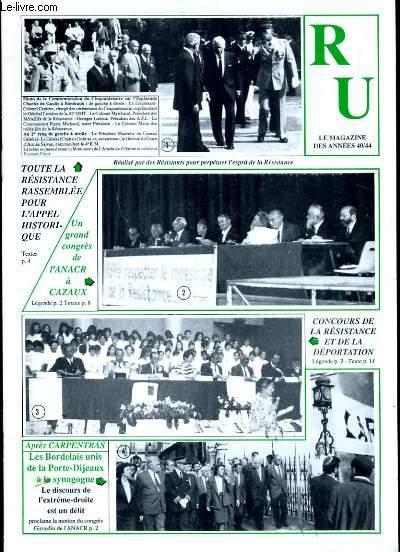 RESISTANCE UNIE EN GIRONDE. LE MAGAZINE DES ANNEES 40 - 44.