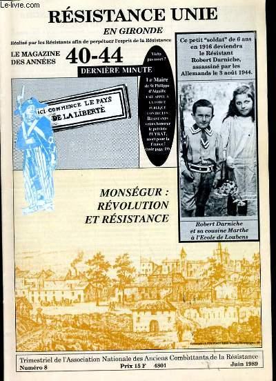 RESISTANCE UNIE EN GIRONDE. LE MAGAZINE DES ANNEES 40 - 44. N° 8.