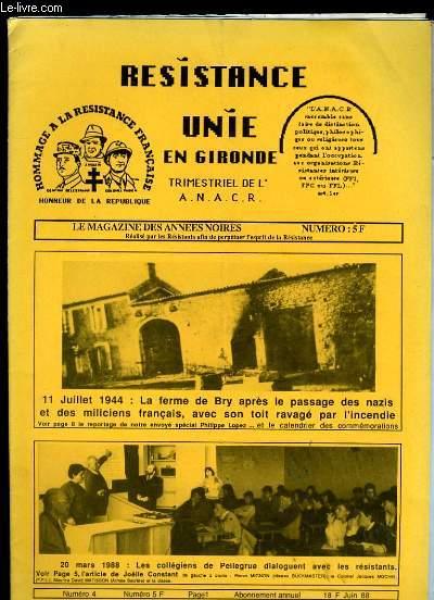 RESISTANCE UNIE EN GIRONDE. LE MAGAZINE DES ANNEES 40 - 44. N° 4.
