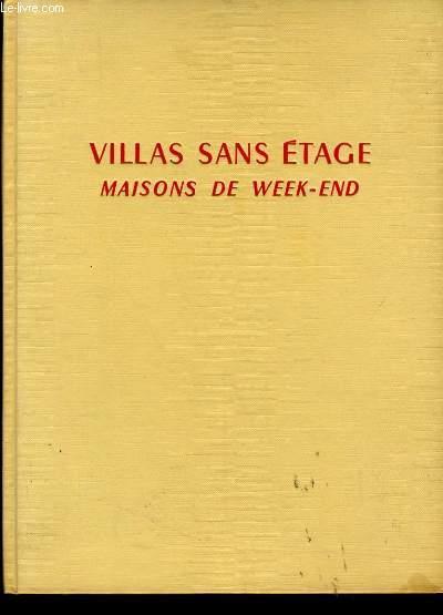 MAISONS SANS ETAGES VILLAS DE WEEK END.