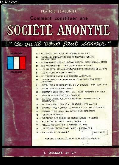 COMMENT CONSTITUER UNE SOCIETE ANONYME.