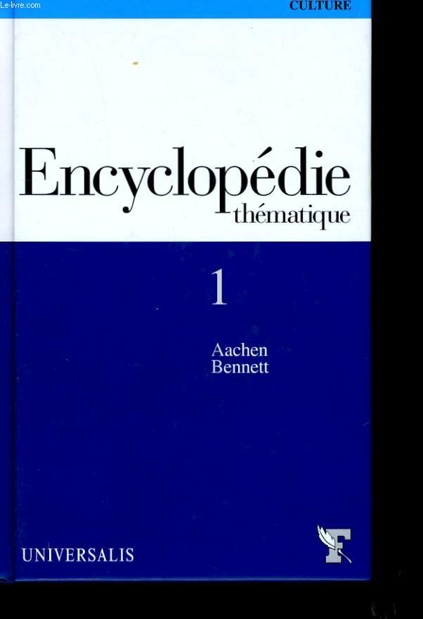 ENCYCLOPEDIE THEMATIQUE N° 1.