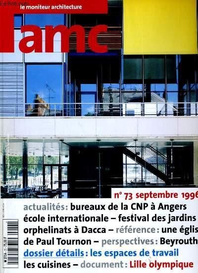 AMC. LE MONITEUR ARCHITECTURE N° 73.