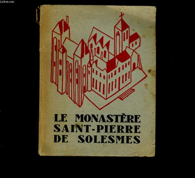 LE MONASTERE SAINT PIERRE DE SOLESMES.