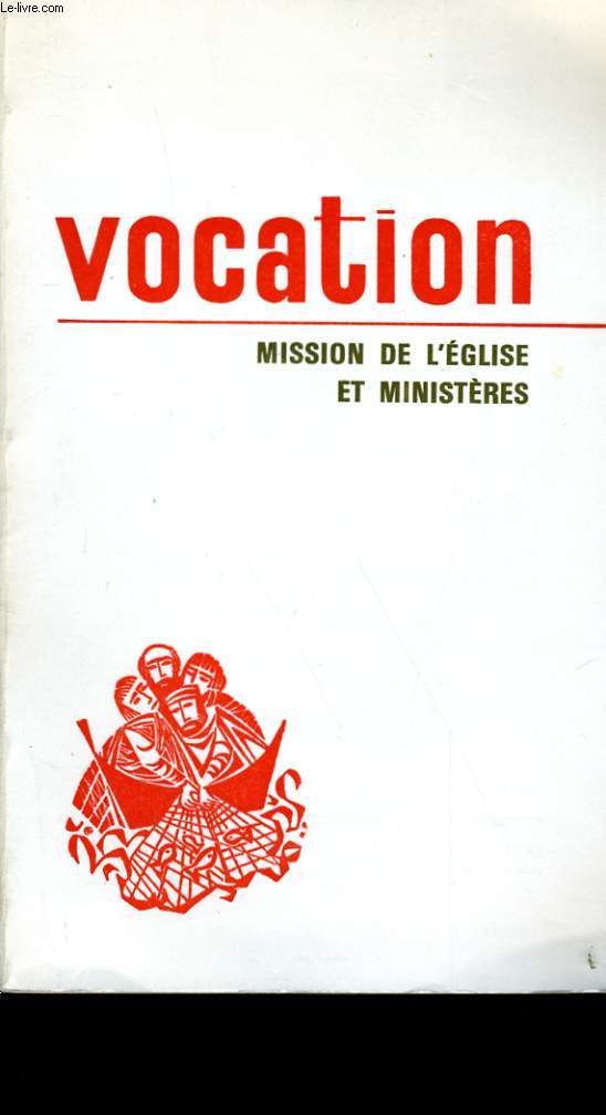 VOCATION N° 264. MISSION DE L'EGLISE ET MINISTERES.